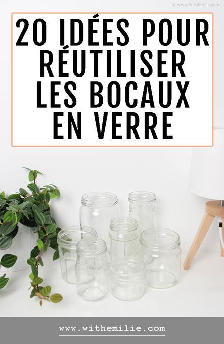 20 idées pour réutiliser les bocaux en verre