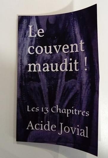 Le couvent maudit – Les treize chapitres d'Acide Jovial