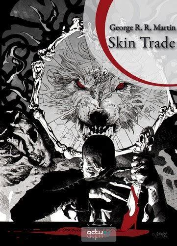 Skin Trade par Georges R. R. Martin