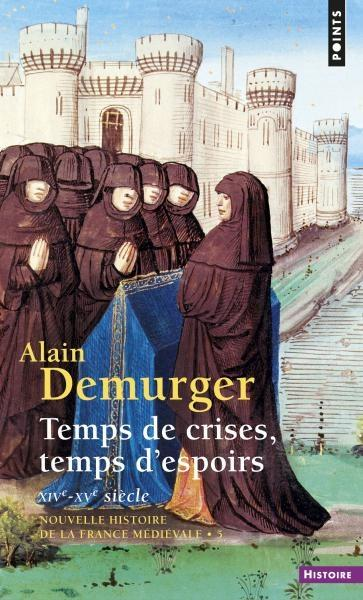 Quelques ouvrages sur l'histoire médiévale (Le Moyen Âge et ses clichés)