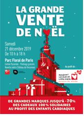 LA GRANDE VENTE DE NOËL SOLIDAIRE AU PARC FLORAL DE PARIS