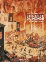 Le reste du monde T4 : Les enfers - Jean-Christophe Chauzy