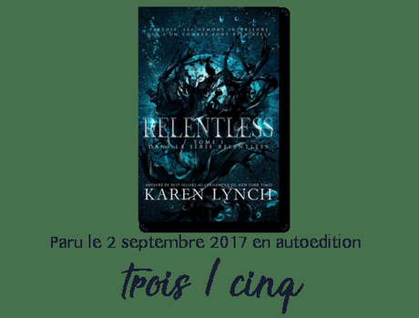 Chronique : Relentless, tome 1 – Karen Lynch