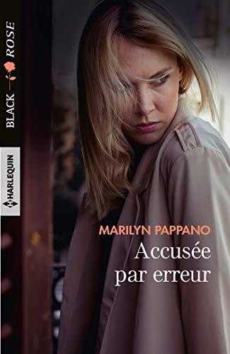 Accusée par erreur de Marilyn Pappano