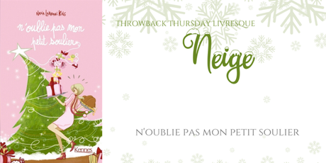 Throwback Thursday Livresque #90 : Neige