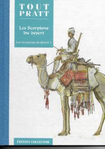 Les Scorpions du Désert T1 (Pratt) – Editions Altaya – 12,99€