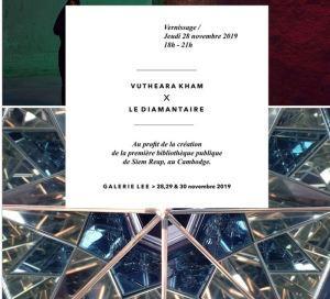 Galerie LEE —  VUTHEARA KHAM   x Le Diamantaire – depuis le 28 Novembre 2019
