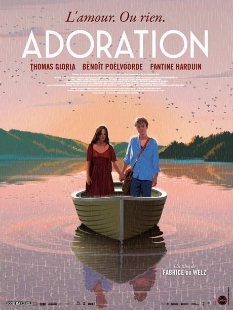 ADORATION avec Thomas Gioria, Fantine Harduin, Benoît Poelvoorde au Cinéma le 22 Janvier