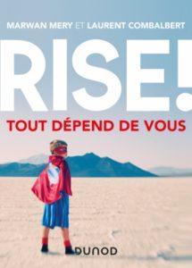 «Rise !» – Tout dépend de vous