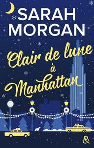 Sarah Morgan / From New York with love, tome 3 : Clair de lune à Manhattan