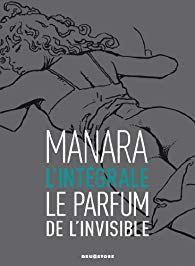 Le Parfum de l'invisible, Manara… pour public averti !