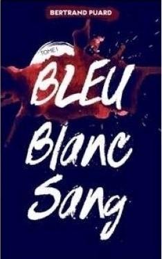 Couverture Bleu blanc sang, tome 1 : Bleu