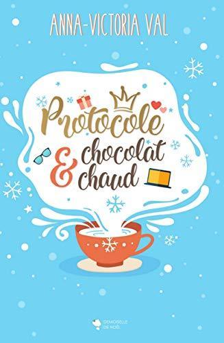 Couverture Protocole & Chocolat Chaud