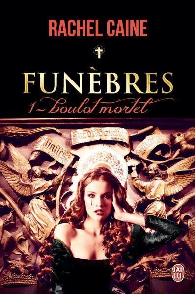 Couverture Funèbres, tome 1 : Boulot mortel