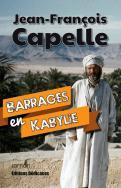 Barrages en Kabylie, par Jean-François Capelle