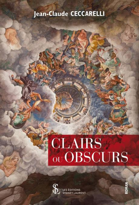 Clairs ou Obscurs de Jean-Claude Ceccarelli