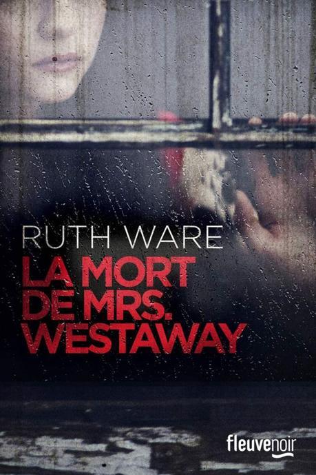 La mort de Mrs Westaway de Ruth Ware