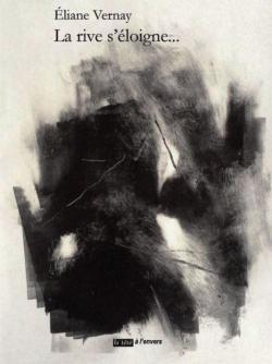 Éliane Vernay |  La douleur se taisait…