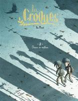 Les croques T2 : Oiseaux de malheur - Léa Mazé