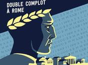 explorateurs temps, tome Double complot Rome