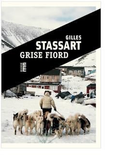 Grise Fiord · Gilles Stassart