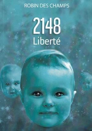 2148 Liberté, de Robin des Champs