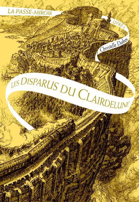 {Challenge #10.3} La Passe-Miroir, Livre 2 : Les disparus du  Clairdelune, Christelle Dabos – @Bookscritics