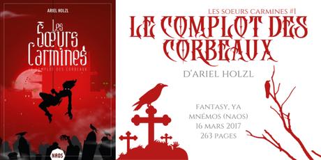 Le complot des corbeaux (Les sœurs Carmines #1) • Ariel Holzl