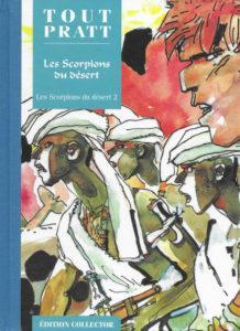 Les Scorpions du Désert T2 (Pratt) – Editions Altaya – 12,99€