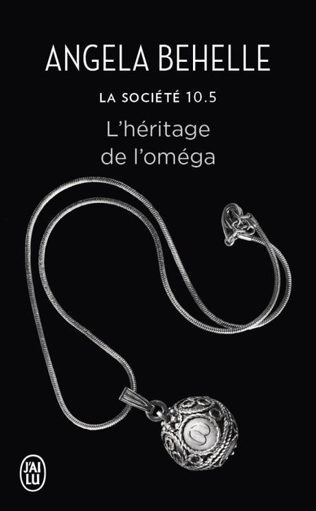 La Société T. 10.5 : L'héritage de l'Oméga d'Angela Behelle
