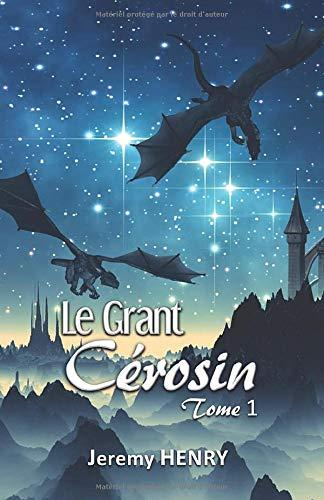 Chronique Grant Cérosin Tome