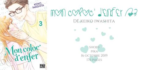 Mon coloc' d'enfer #3 • Keiko Iwashita