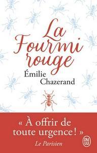 Emilie Chazerand / La fourmi rouge