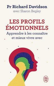 Pr Richard Davidson avec Sharon Begley / Les profils émotionnels