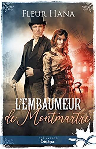 Mon avis sur L'embaumeur de Montmartre de Fleur Hana