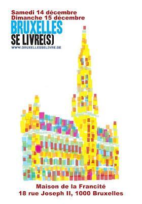 Bruxelles se livre(s), festival littéraire dédié