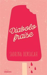 https://litterature-a-blog.blogspot.com/2019/06/diabolo-fraise-sabrina-bensalah.html
