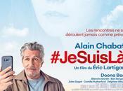 #JESUISLA, découvrir bande-annonce prochain film d'Eric Lartigau avec Alain Chabat