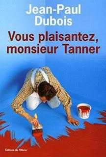 Vous plaisantez, monsieur Tanner