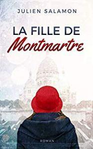 La fille de Montmartre de Julien Salamon