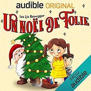 AudioBook Gratuit – Un Noël de Folie (Offert par Audible)