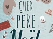 """Chronique """"Cher Père Noël"""""""