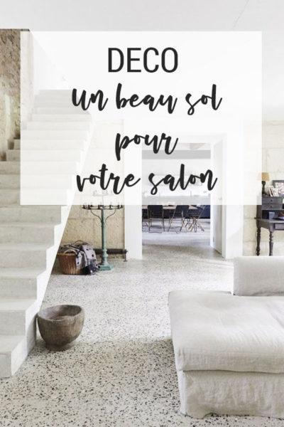 Un beau sol pour votre salon