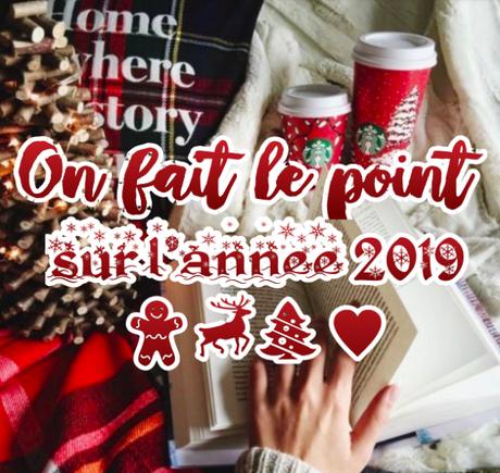 ON FAIT LE POINT SUR L'ANNÉE 2019 !