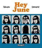 Hey June - Evemarie et Fabcaro