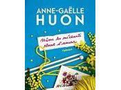 Anne-Gaëlle Huon Même méchants rêvent d'amour