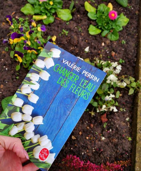 Changer l'eau des fleurs de Valérie Perrin