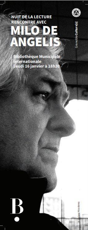 [Grenoble] 16 et 17 janvier 2020 :: double rencontre avec le poète italien MILO DE ANGELIS