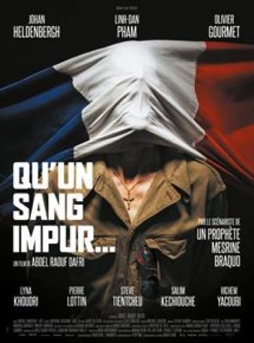 Qu'un Sang Impur... (2020) de Abdel Raouf Dafri