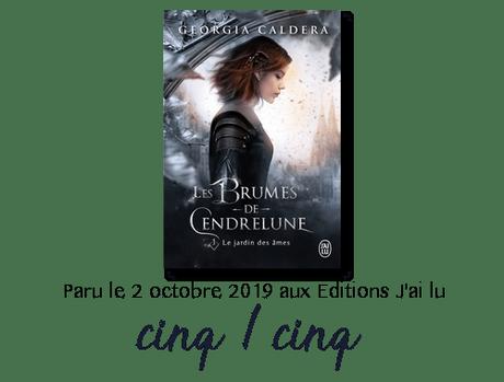 Chronique : Les brumes de Cendrelune, Tome 1 : Le jardin des âmes – Georgia Caldera